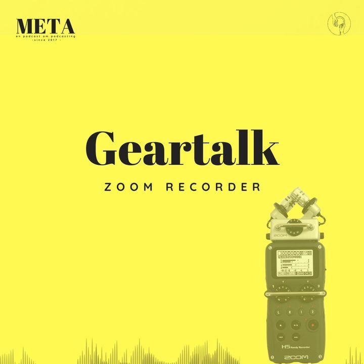 38. Geartalk: Zoom Handy recorder
