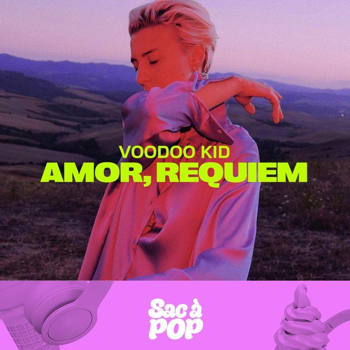 amor, requiem - Intervista Speciale a Voodoo Kid