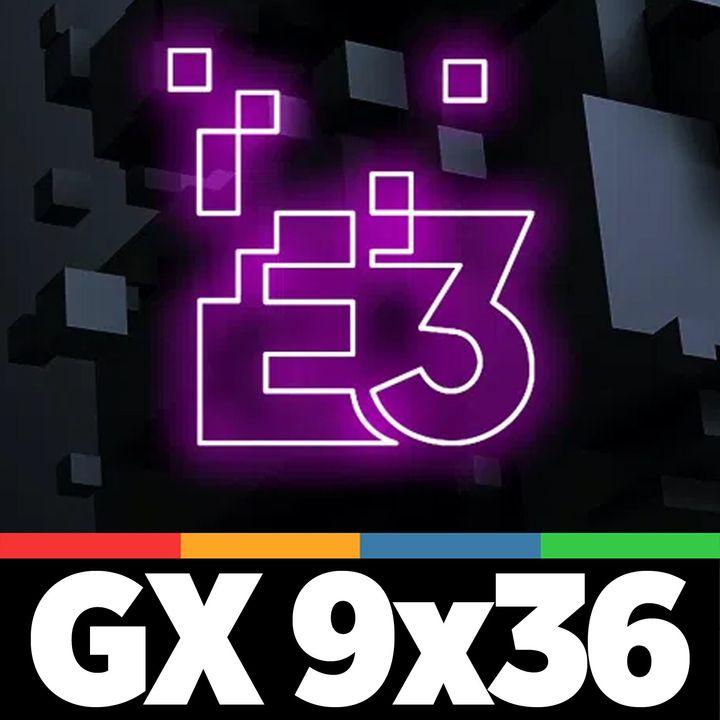GAMELX 9x36 - Porra del E3 📣