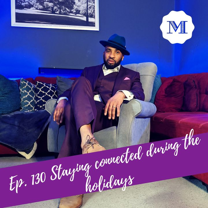 Ep_130_Staying_connected_during_the_holidays