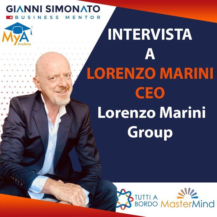 #57 Arte e Cultura per un nuovo Rinascimento. Intervista a Lorenzo Marini CEO Lorenzo Marini Group