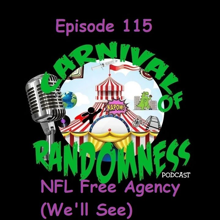 Episode 115 - NFL Free Agency (We'll See)