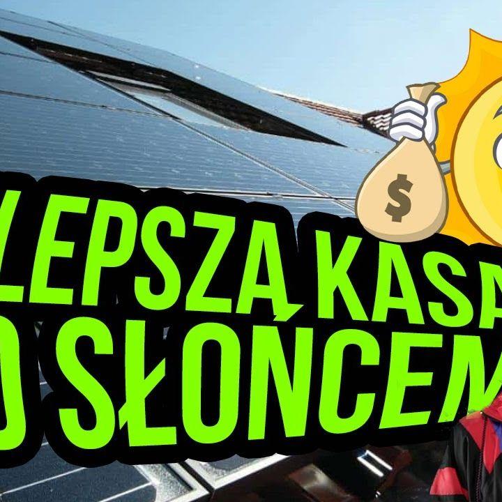 Konwersja słońca na pieniądze 🤑 Uczmy się, wiecznie żyć nie będą!