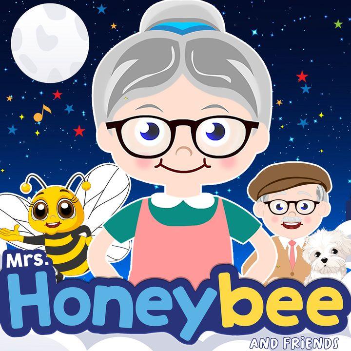 Bedtime Stories - Mrs. Honeybee