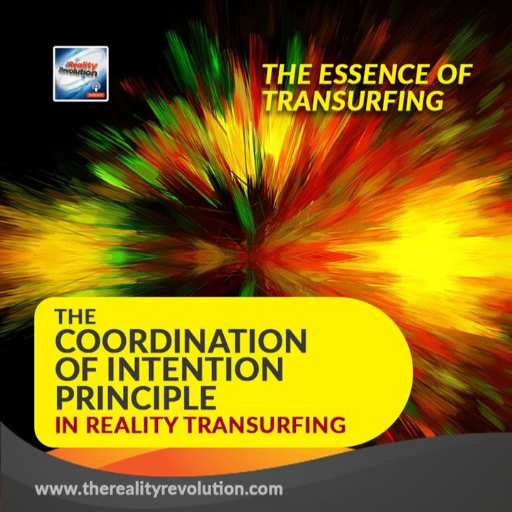 The Coordination of Intention Principle in Reality Transurfing - The essence of Transurfing