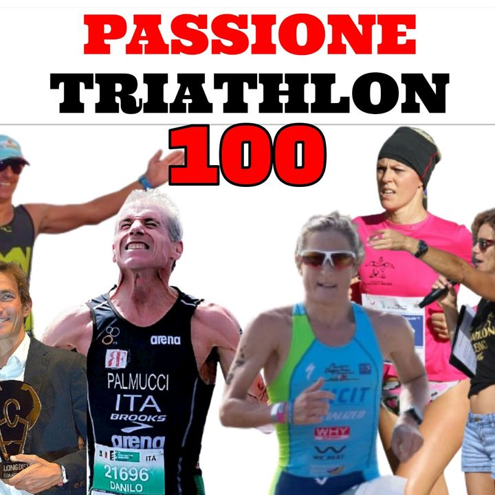 Passione Triathlon n° 100 🏊🚴🏃💗 10x10