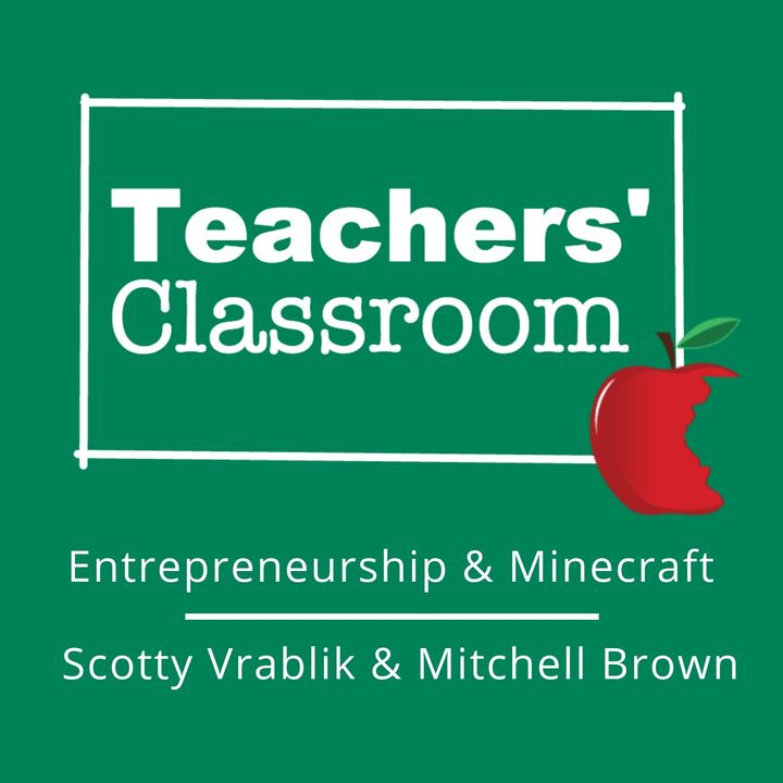 Minecraft and Entrepreneurship with HS Students Scotty Vrablik and Mitchell Brown