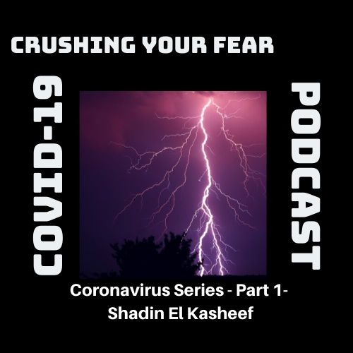 Coronavirus Part 1 - Shadin El Kasheef