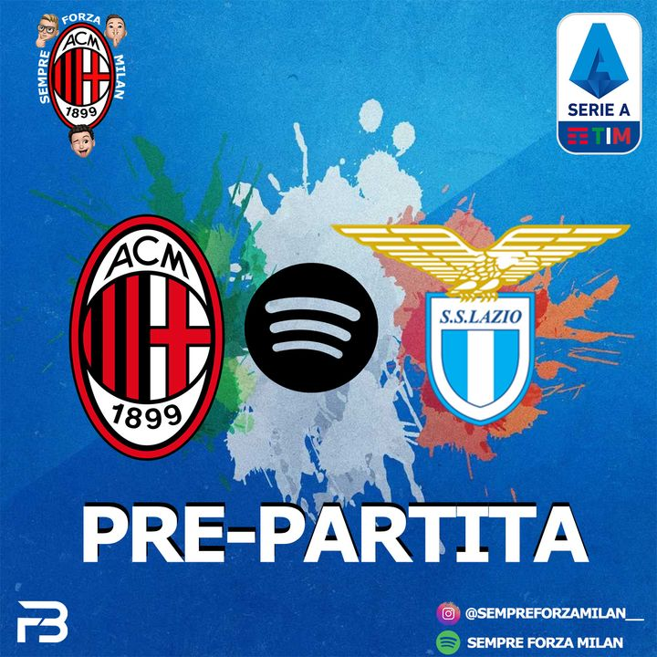 PRE PARTITA | MILAN-LAZIO