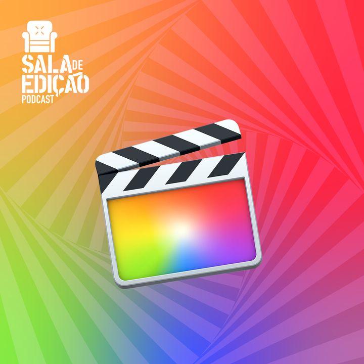 #060   Softwares de Edição: Apple Final Cut Pro X
