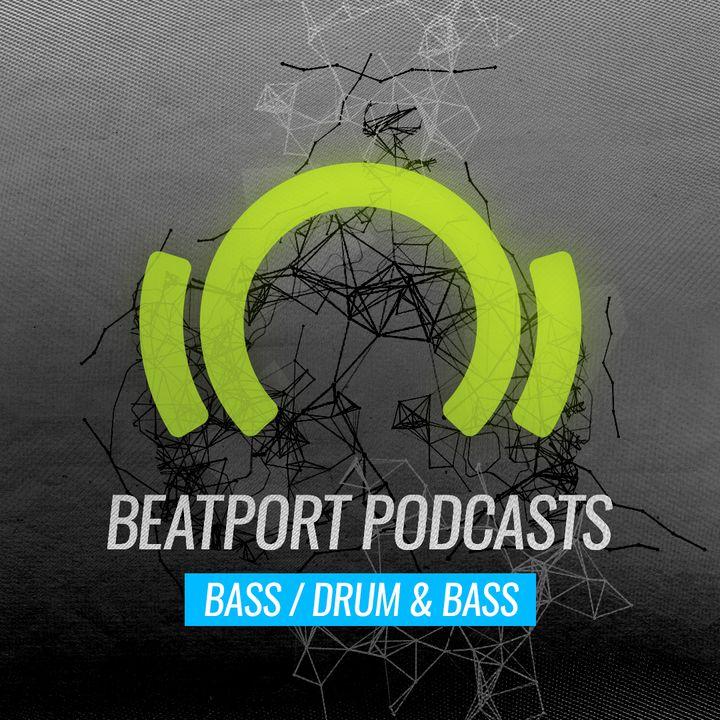 Beatport Podcast: Bass / Drum & Bass