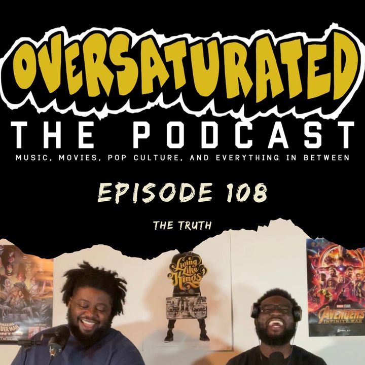 Episode 108 - The Truth