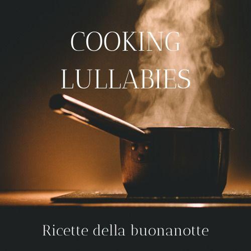 Cooking Lullabies N°6. L'Emilia-Romagna