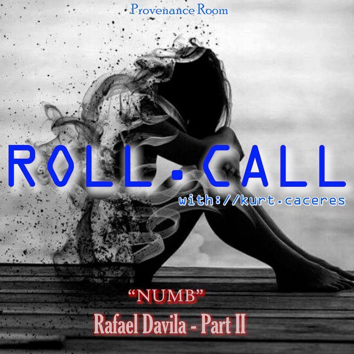 NUMB - with Rafael Davila - Part II