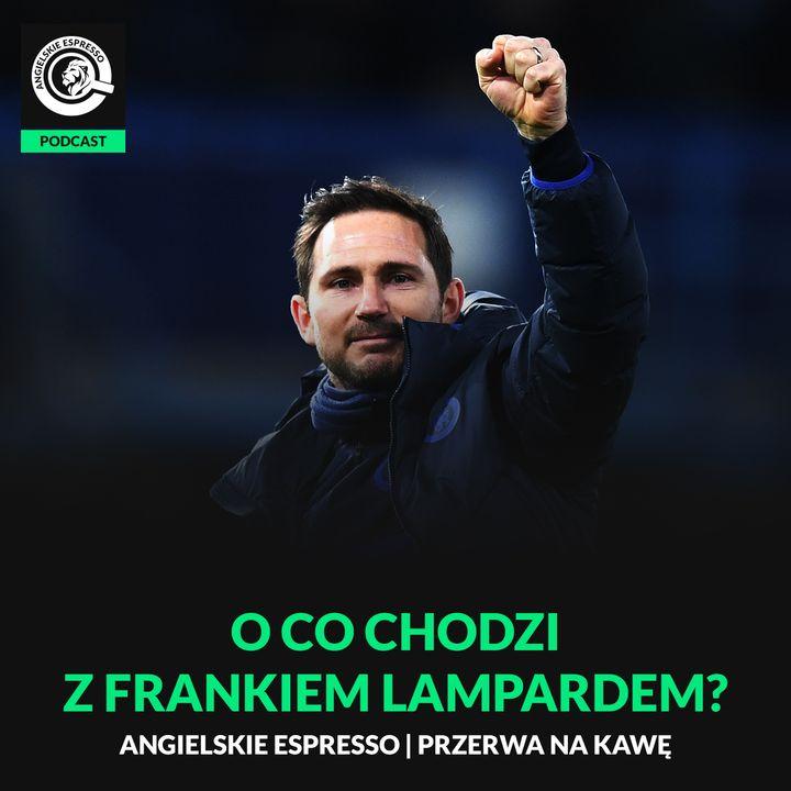 O co chodzi z Frankiem Lampardem?