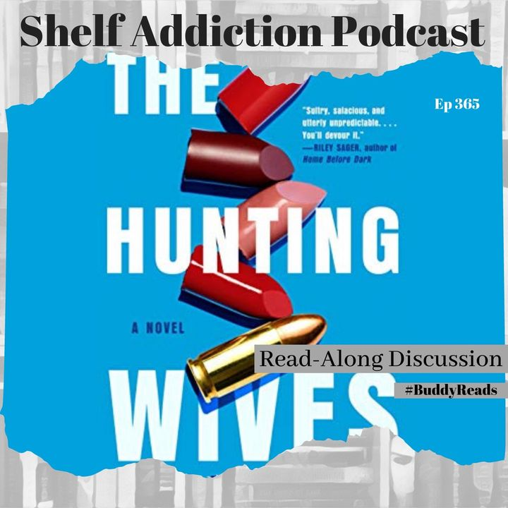 #BuddyReads Discussion of The Hunting Wives   Book Chat
