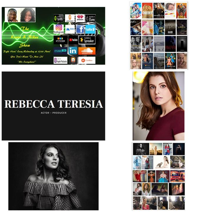 The Kevin & Nikee Show  - Rebecca Teresia - Actress, Writer, Director, Editor, Fashion Photographer, Visual Effects and Filmmaker