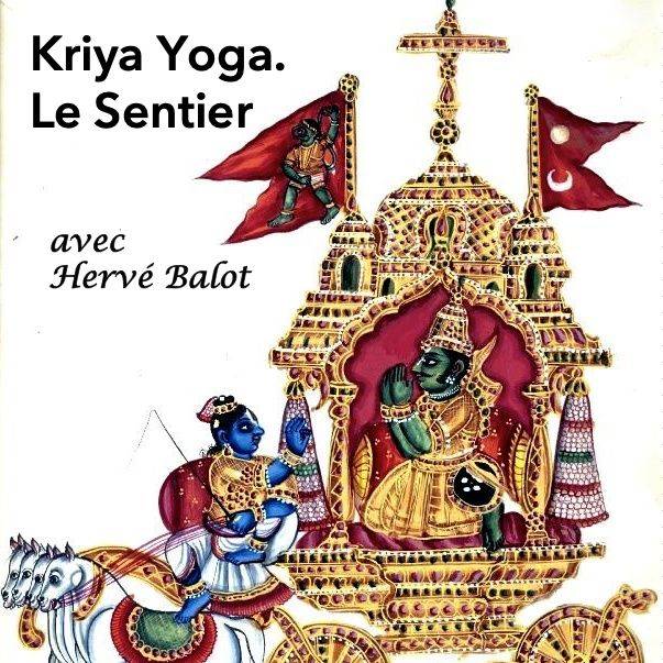 Kriya Yoga. Le Sentier