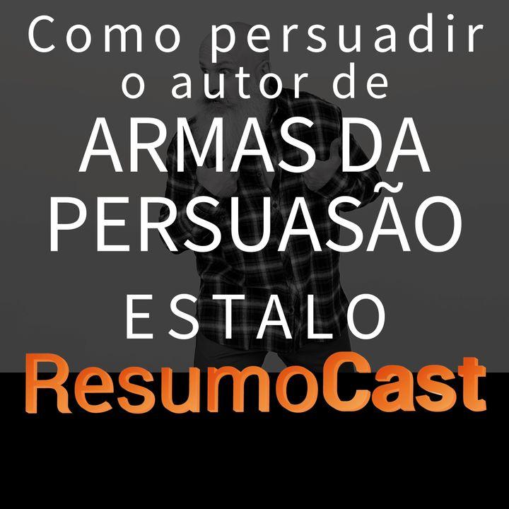 ESTALO | Como persuadir o autor de armas da persuasão