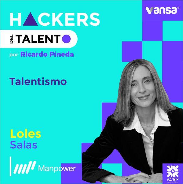 061. Talentismo - Loles Salas (Manpower Group)  -  Lado B
