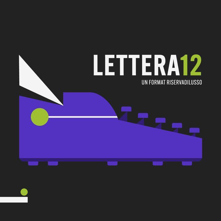 Lettera 12, un format Riserva di Lusso