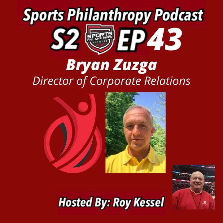 S2:EP43--Bryan Zuzga, Director of Corporate Relations