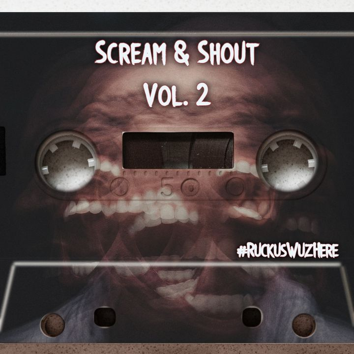Scream And Shout Vol. 2