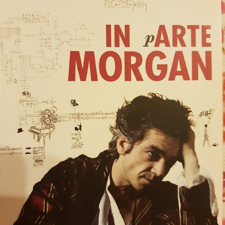 Marco Morgan Castoldi: IN pARTE MORGAN