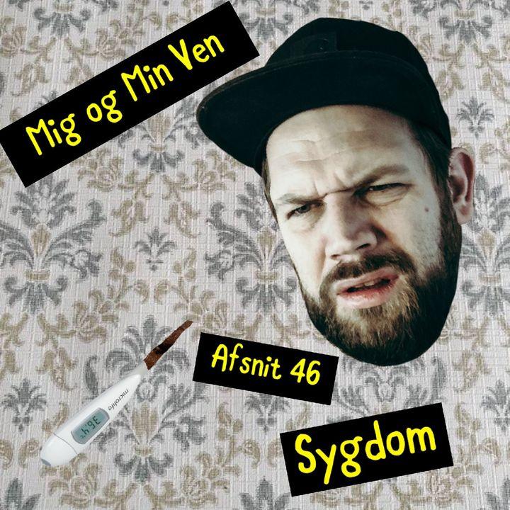 Afsnit 46 - Sygdom