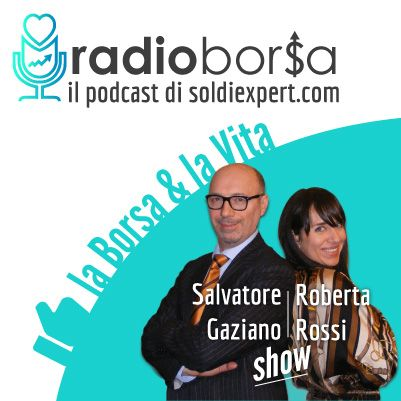 RadioBorsa - La tua guida controcorrente per investire bene nella Borsa e nella Vita
