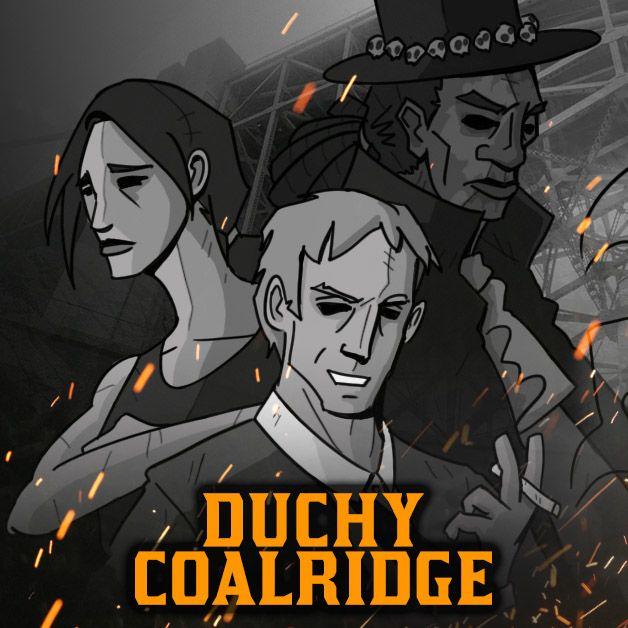 Duchy Coalridge | Sesja 3 (część 1) | Blades in the Dark