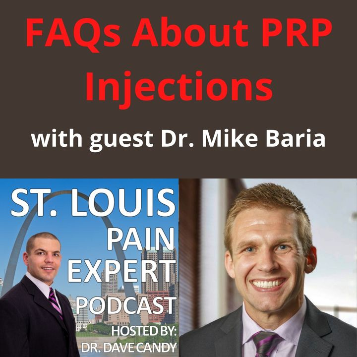 FAQs About PRP Injections With Guest Dr. Mike Baria
