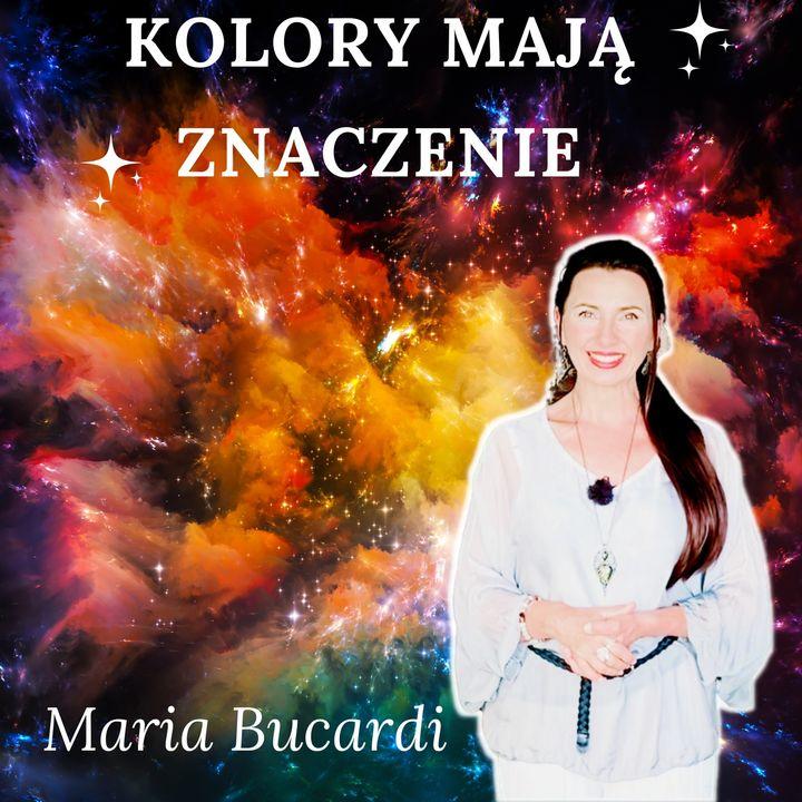 Kolory w Twoim życiu🎨 | Magia barw |  Jak kolor wpływa na to kim jesteś i co masz | Maria Bucardi