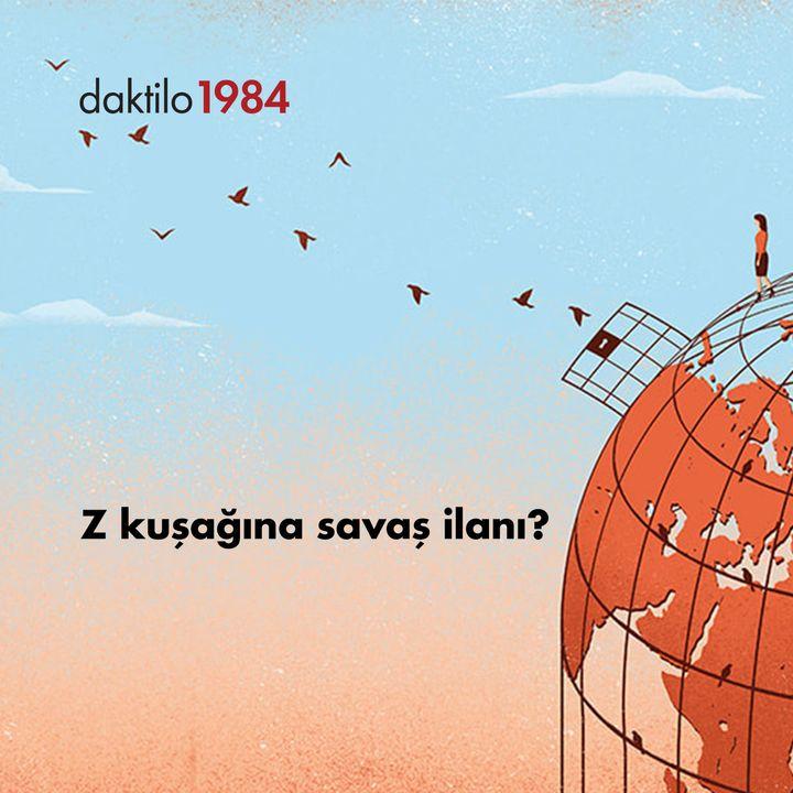Z Kuşağına Savaş mı İlan Edildi?   Burak Durgut & Barış Ertürk   Açık Toplum #12