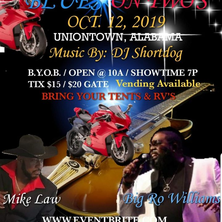 We Talking Blues On Two's October 12th Union Town AL.