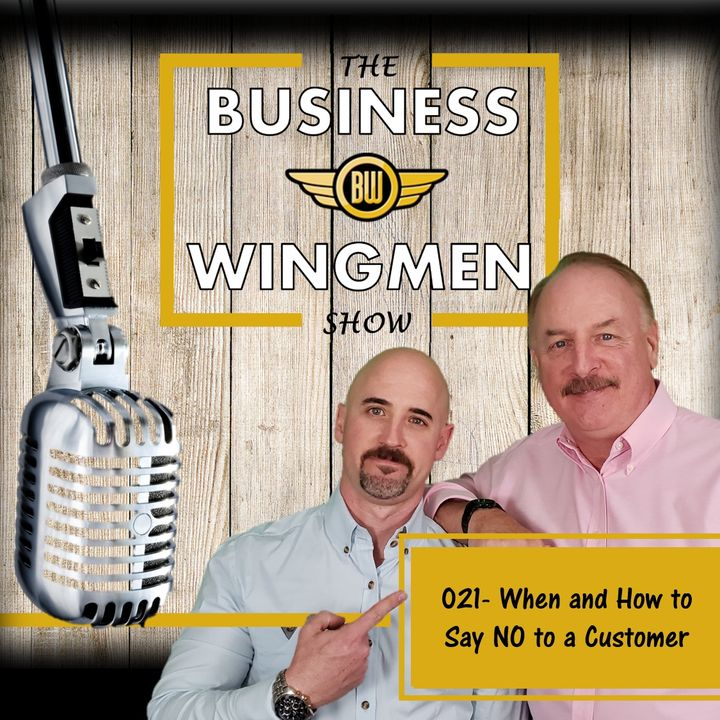 021- When and How to Say NO to a Customer