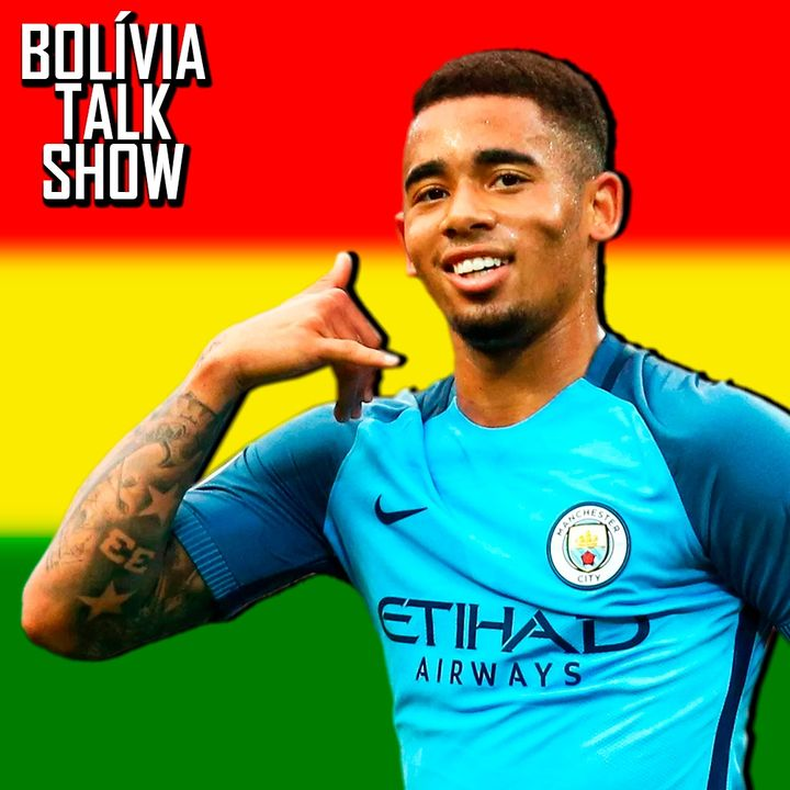#17. Entrevista: Gabriel Jesus - Bolívia Talk Show
