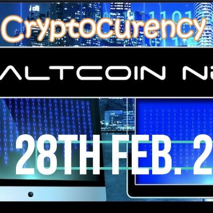Cryptocurrency News 28th FEB. 2021