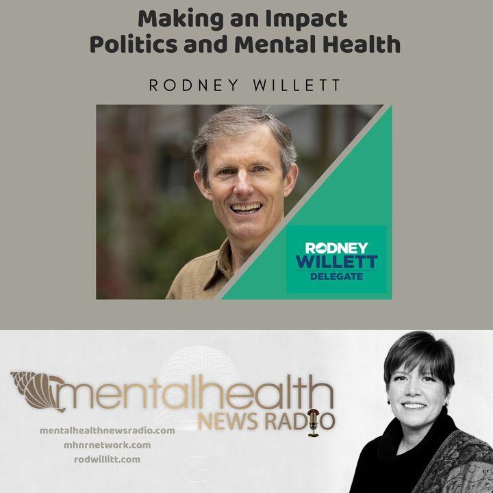 Making an Impact: Politics and Mental Health