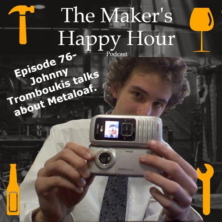 Episode 76- Johnny Tromboukis talks about Meatloaf.
