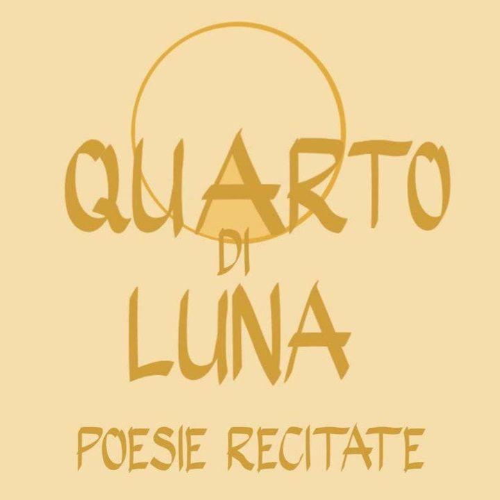 Quarto di Luna Poesie recitate