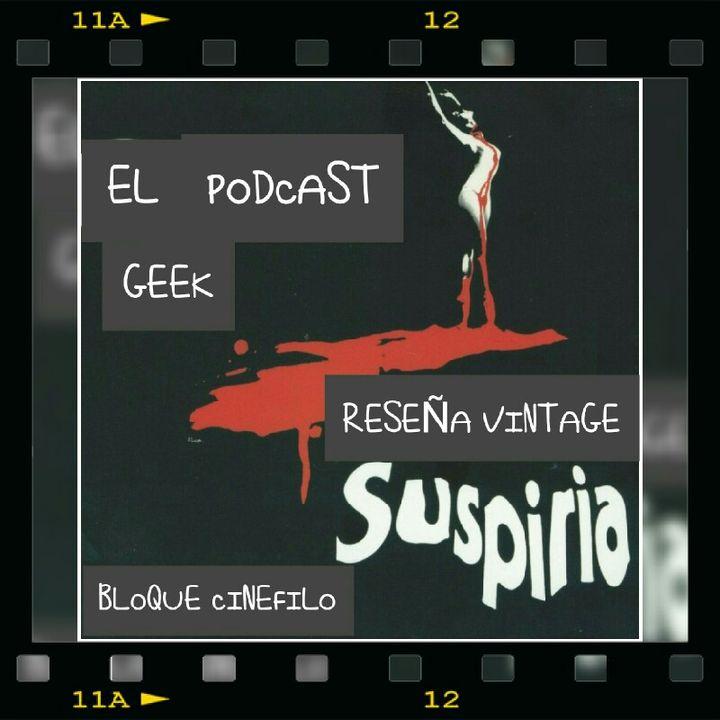 "Episodio 13 (Temporada 2) - Reseña Vintage: ""Suspiria"""