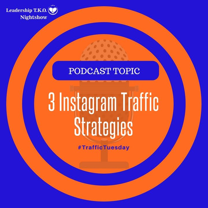 3 Instagram Traffic Strategies | Lakeisha McKnight