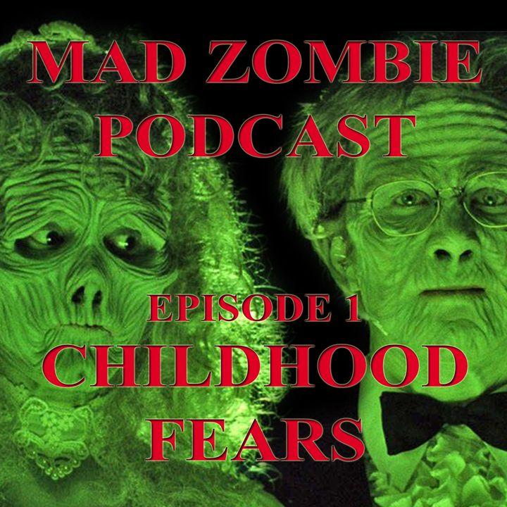 Episode 1: Childhood Fears