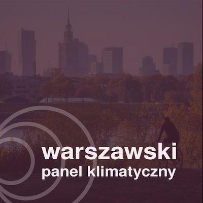 S02E10   Kasia Pliszczyńska & Agnieszka Pędzich: Jak warszawski panel klimatyczny wpłynie na życie w stolicy?
