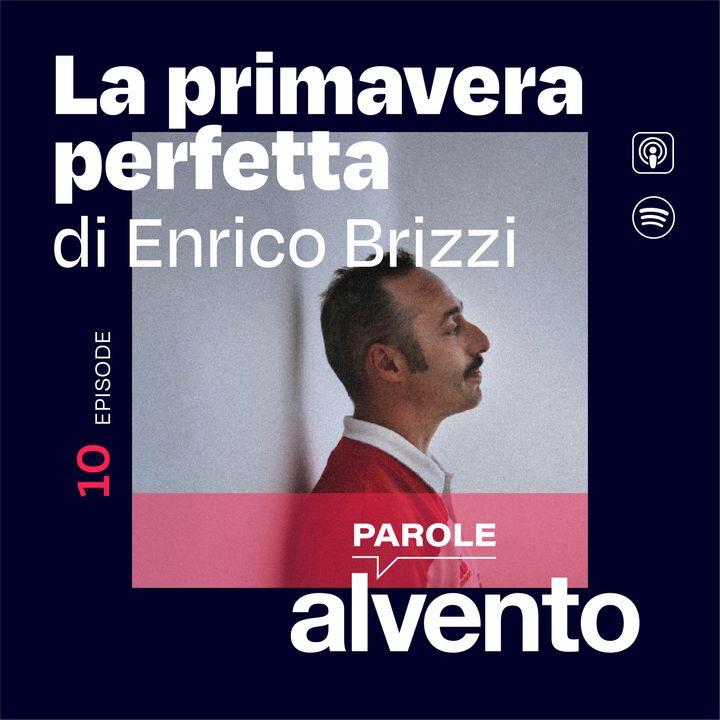 La Primavera Perfetta di Enrico Brizzi