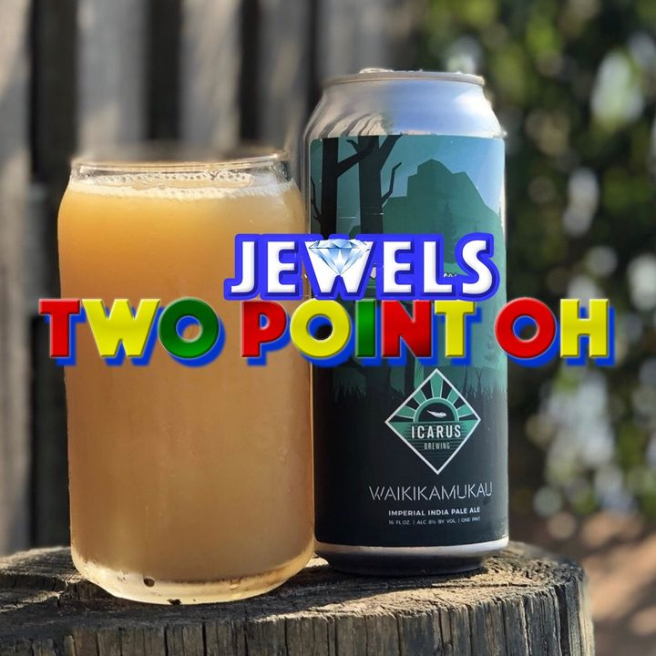 Jewels Two Point Oh // Episode 59