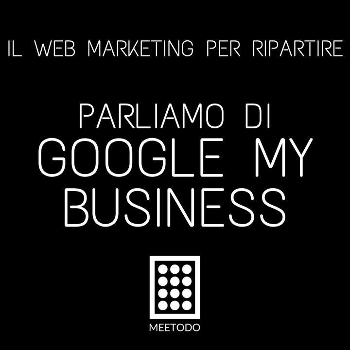 Parliamo di Google My Business