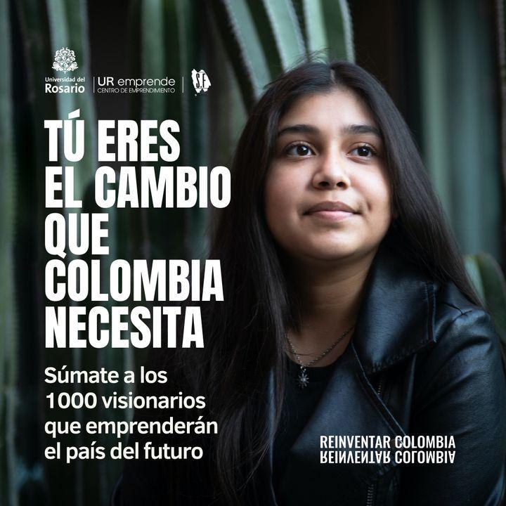Haz parte de #ReinventarColombia