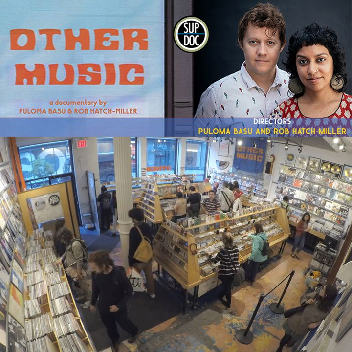 140 - OTHER MUSIC directors Puloma Basu and Rob Hatch-Miller